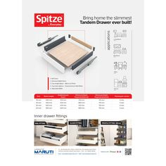 The elegant Tandem Drawer with slimmest sides for various applications like Living Room, Bed Room, Office & Kitchen by Spitze. #Spitze #spitzebyeveryday #MarutiInteriorProducts #TandemDrawer #InnerDrawerFittings