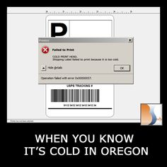 It was a little startling when our printer told us it was too cold to print shipping labels this morning. :/