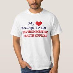 My Heart Belongs to an Environmental Health Office T-Shirt