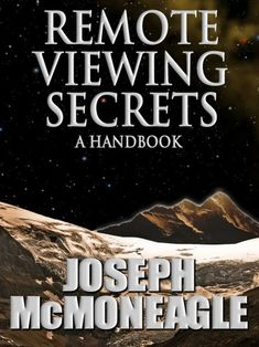 """Read """"Remote Viewing Secrets"""" by Joseph McMoneagle available from Rakuten Kobo. Remote viewing is not simply using psychic ability to obtain information. It is using scientific protocol to develop and. Great Books To Read, This Book, Remote Viewing, Psychic Development, Self Empowerment, Psychic Abilities, Self Healing, The Secret, Spiritual Growth"""