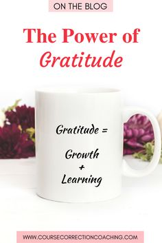 Cultivating a gratitude practice can be POWERFUL.  We know that it benefits both your physical and psychological health.  For a deeper look into why that is, and what a gratitude practice is (and is NOT), go to: https://www.coursecorrectioncoaching.com/the-power-of-gratitude/