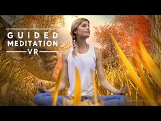 Guided Meditation VR - Guided meditation has been around for generations as a way of overcoming stress, anxiety, depression or just simply like many cultures, it is a way to bring peace to oneself.