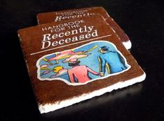 NEW Handbook For The Recently Deceased Tumbled by SickAndTiled, $13.00