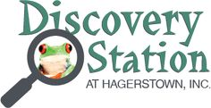 Discovery Station at Hagerstown, MD, HOURS Tuesday- Saturday 10 a.m. - 4 p.m., Ages 4-17 • $6.00,   Adults • $7.00
