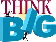 You have to think big to create big results in your life. If you go after a small goal, that is what you will achieve. Think big, go big, be big. Work at home, internet marketing, make money online, home business, 100% commissions, Empower Network, cash, money, entrepreneur, .... http://getthefreedomdream.net