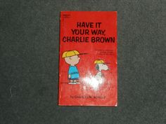 Have it Your Way Charlie Brown, Charles Schulz, 1971 Print, CREST BOOK, GUC!