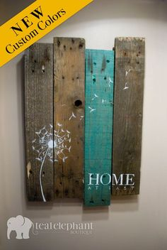 Pallet Art Dandelion Welcome Home Wall Hanging Rustic Shabby Chic - Custom Colors for your decor - Wall Diy Decor Pallet Crafts, Pallet Art, Wood Crafts, Pallet Boards, Diy Pallet, Barn Boards, Pallet Signs, Resin Crafts, Pallet Ideas