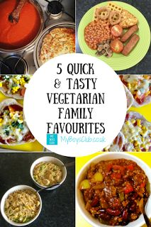 My Boys Club: 5 Quick & Tasty Vegetarian Family Favourite Meals