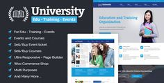 University - Education, Event and Course HTML Template . University HTML Template is great for Education Institute, Events, Courses and even Learning Management System, Business and Shopping. This education HTML Template is feature-rich but very easy to