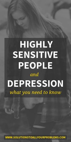 Highly Sensitive People And Depression: What You Need To Know : Highly Sensitive People And Depression - why do HSPs get depressed, how to tell when an HSP is depressed, and what an HSP needs to recover from depression. How To Treat Depression, Depression Recovery, Overcoming Depression, How To Overcome Depression, Overcoming Anxiety, Recovering From Depression, Dealing With Depression, Depression Help, Fighting Depression