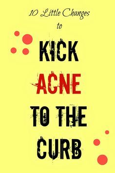 The Adventures of Noble & Pond: 10 Little Changes that Kick Acne to the Curb