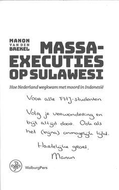 Op 18 augustus 2017 verscheen het boek 'Massaexecuties op Sulawesi' van FHJ-alumnus Manon van den Brekel.