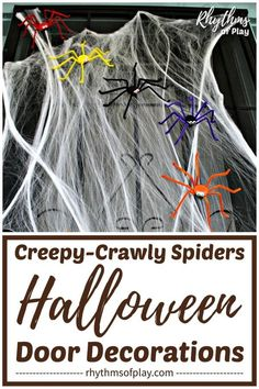 DIY Halloween Door Decor - Creepy crawly spider Halloween door decorations are easy to make for the home, school, dorm, office or classroom. These door decor ideas use magnetic spiders, to make it easy to decorate magnetic doors and gates, refrigerator doors, and metal security doors! | Rhythms of Play Diy Halloween Door Decorations, Diy Halloween Spider, Spider Decorations, Diy Halloween Costumes, Cute Halloween, Creative Activities For Kids, Creative Arts And Crafts, Craft Projects For Kids, Creative Kids