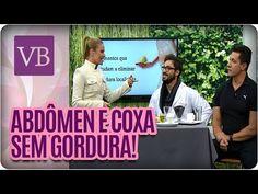 (6) Elimine a gordura do abdômen e coxa - Você Bonita (14/06/16) - YouTube