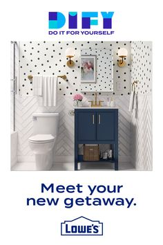 Give yourself the bathroom of your dreams.