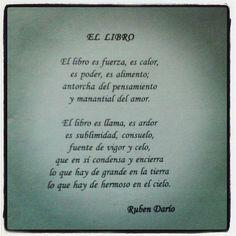 Un poema en homenaje al libro, de Rubén Darío. More Than Words, Spanish Language, Nonfiction, Karma, Literature, Encouragement, Mindfulness, Author, Teaching