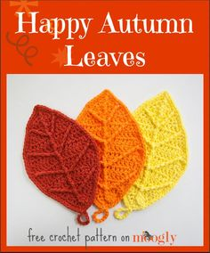 Happy Autumn Leaves - free #crochet pattern on Mooglyblog.com! These are great as dishcloths, coasters, home decor, and more!