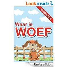 Waar is Woef (Afrikaans Edition)