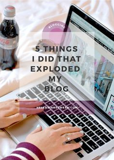 5 Things I Did That Exploded My Blog - without spending a cent, here's how I grew my blog organically that helped grow my online presence, increase my following, and make money from my blog