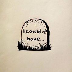 What my gravestone may say.