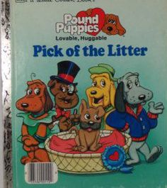 pound puppies loveable huggable pick of the litter