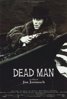 """Dead Man (1995): On the run after murdering a man, accountant William Blake encounters a strange Indian named """"Nobody"""" who prepares him for his journey into the spiritual world."""