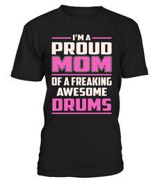 Drums Proud MOM Job Title T-Shirt #Drums