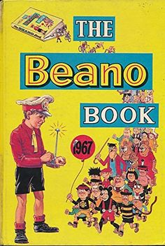 Coolest Comic Covers: The Beano Book 1967 i had this one British Humor, Classic Comics, My Youth, Vintage Books, Vintage Stuff, Vintage Posters, My Childhood Memories, Teenage Years, Comic Covers