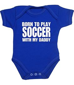 BabyPrem Born to Play Soccer with my Daddy Baby Bodysuit Vest NB-12 mth ROYAL 0-3 BabyPrem http://www.amazon.com/dp/B00NFOAPH6/ref=cm_sw_r_pi_dp_JH24ub02NMVSY