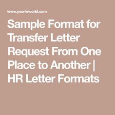TRANSFER REQUEST LETTER Example of a letter or email
