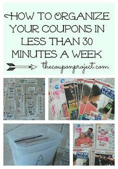 How to Organize your Coupons in Less than 30 minutes a week! - The Coupon Project
