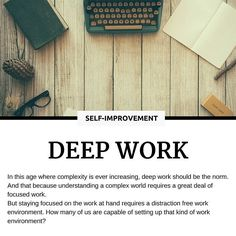 How much time can you dedicate to deep work? How much uninterrupted time do you allow during the day for deep thinking? --- Read the full article at the link in BIO