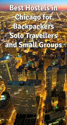 Best Hostels in Chicago for Backpackers, Solo Travellers, and Small Groups: Chicago is the third largest city in the United States. It is a…