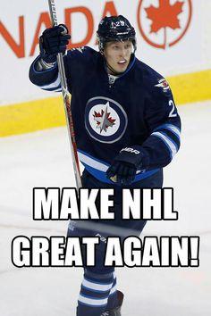 Make the NHL great again! LAINE