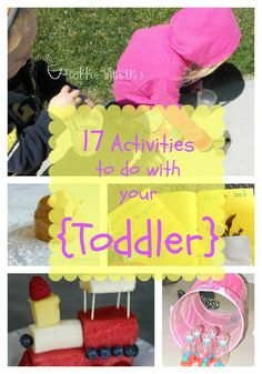 17 Activities to do with Your Toddler l The Princess & Her Cowboys #toddler #activities