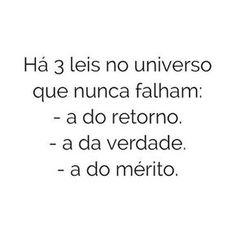 #regram @resiliencia_humana Bom dia!!! #frases #karma #universo #leisdavida #verdade #mérito #resiliênciahumana