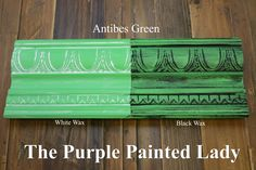 The Purple Painted Lady - Two coats of Antibes Green Chalk Paint® by Annie Sloan. Then- ONE coat of Clear wax over the ENTIRE board. ONE coat of White Wax on the left and ONE coat of Black Wax on the right.