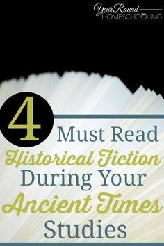 4 Must Read Historical Fiction During Your Ancient Times Studies. Mystery of History Volume 1 #MOHI0