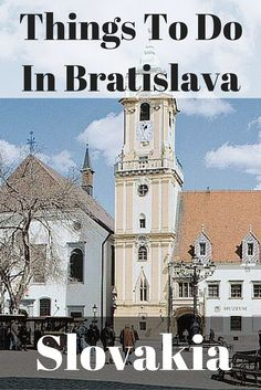 10 Greatest Things To Do In Bratislava, Slovakia - True Nomads
