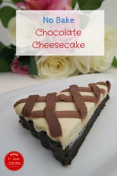 No Bake Chocolate Cheesecake - ET Speaks From Home