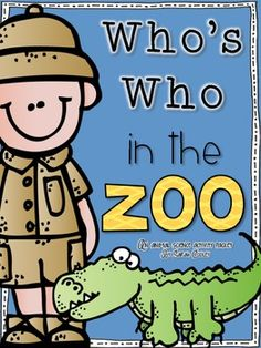 Who's Who in the Zoo: An Animal Science Activity Packet Who is Who im Zoo: Ein Aktivitätenpaket für Tierwissenschaften Animal Activities, Language Activities, Science Activities, Animal Riddles, Preschool Zoo Theme, Zoo Crafts, Animal Classification, In The Zoo, Animal Science