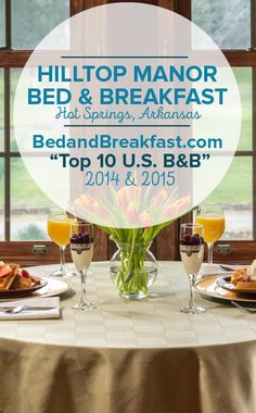 If you're looking to relax at one of the Bed & Breakfasts in America, look no further than Hilltop Manor in Hot Springs. | #Travel #BnB
