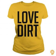 Love Dirt