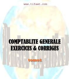 la faculté: Télécharger Comptabilité Générale Exercices et Corrigés.pdf   Learn french ...