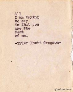 Typewriter Series #194 by Tyler Knott Gregson