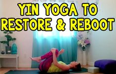 29 Minutes:  Yin Yoga to Restore & Reboot - 30 min Yoga Class Stretches