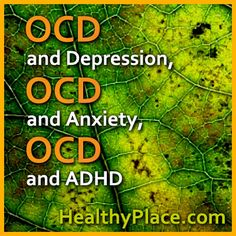 OCD and anxiety, OCD and depression, and OCD and ADHD often run together. Read about the challenges doctors face in diagnosing OCD with comorbid disorders.
