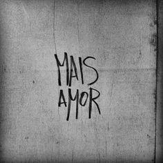 More Love (in Portuguese)
