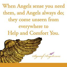 Your Angels are always near, remember to give them permission to help.