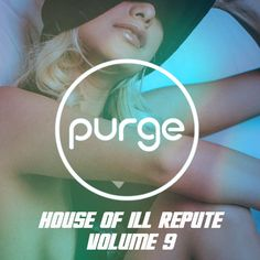 House Of Ill Repute Vol. 9 by Purge | Free Listening on SoundCloud